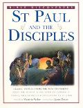 Saint Paul and the Disciples Classic Stories from the New Testament