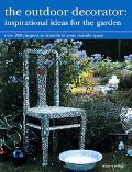 Outdoor Decorator Inspirational Ideas for the Garden