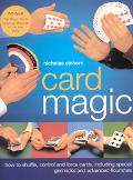 Card Magic How to Shuffle, Control and Force Cards, Including Special Gimmicks and Advanced ...