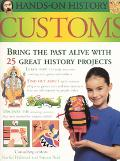 Customs Bring the Past Alive with 25 Great History Projects