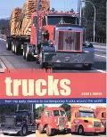Illustrated Book of Trucks From the Early Classics to Contemporary Trucks Around the World