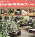 Easy Low-Maintenance Garden Garden Design Made Simole, from Planning to Creating Special Fea...