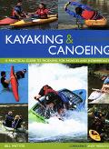 Kayaking & Canoeing for Beginners A Practical Guide To Paddling For Novices And Intermediates
