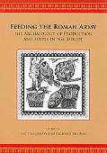 Feeding the Roman Army: The Archaeology of Production and Supply in NW Europe