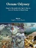 Oceans Odyssey : Deep-Sea Shipwrecks in the English Channel, Straits of Gibraltar and Atlant...