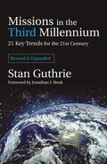 Missions in the Third Millennium 21 Key Trends for the 21st Century