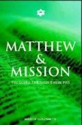 Matthew and Mission The Gospel Through Jewish Eyes