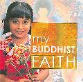 My Buddhist Faith
