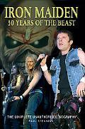Iron Maiden 30 Years of the Beast The Unauthorised Biography