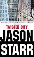 Twisted City - Jason Starr - Paperback