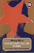Please Don't Call Me Human - Shuo Wang - Paperback