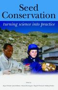 Seed Conservation: Turning Science into Practice