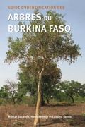 Guide d'identification des Arbres du Burkina Faso