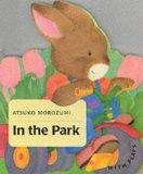In the Park (Baby bunny board books)