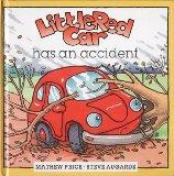 Little Red Car Gets Into Trouble (Little Red Car Stories)