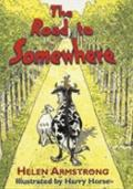 Road to Somewhere - Helen Armstrong - Paperback