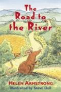 The Road to the River (Road to Somewhere) (Bk.2)