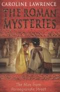 Man from Pomegranate Street (The Roman Mysteries)
