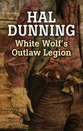 White Wolf's Outlaw Legion