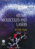 Atoms, Molecules and Lasers