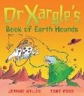 Dr. Xargle's Book of Earth Hounds - Jeanne Willis - Paperback