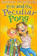 Eric and the Peculiar Pong
