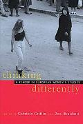 Thinking Differently A Reader in European Women's Studies