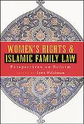 Women's Rights and Islamic Family Law Perspectives on Reform