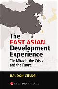 East Asian Development Experience The Miracle, the Crisis And the Future