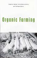 Organic Farming Policies and Prospects