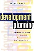Development Planning Concepts And Tools For Planners, Managers And Facilitators