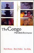 Congo Plunder And Resistance