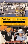 Sikhs in Britain The Making of a Community
