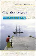 On the Move The Caribbean Since 1989