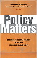 Policy Matters Economic and Social Policies to Sustain Equitable Development
