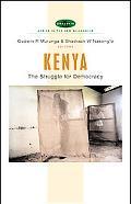 Kenya The Struggle for Democracy