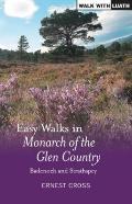 Easy Walks Monarch of Glen Country : Badenoch and Strathspey