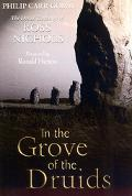 In the Grove of the Druids The Druid Teachings of Ross Nichols