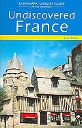 Landmark Visitors Guide Undiscovered France