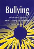 Bullying A Whole-School Approach