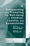 Safeguarding And Promoting the Well-Being of Children, Families And Communities