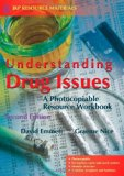 Understanding Drug Issues A Photocopiable Resource Workbook