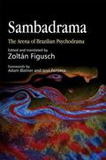 Sambadrama The Arena of Brazilian Psychodrama