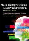 Music Therapy Methods in Neurorehabilitation a Clinician's Manual