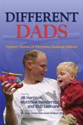 Different Dads Father's Stories of Parenting Disabled Children