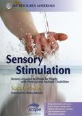 Sensory Stimulation Sensory-Focused Activities for People With Physical And Multiple Disabil...
