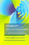 Disability and Child Sexual Abuse: Lessons from Survivors' Narratives for Effective Protecti...