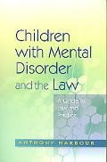 Mentally Disordered Children and the Law