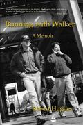 Running With Walker A Memoir