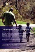 Communicating Partners 30 Years of Building Responsive Relationships with Late-Talking Child...